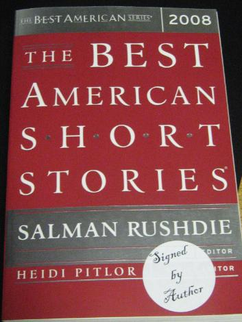 We Have About 30 Salman Rushdie Signed Copies Of The Best American Short Stories 2008 In Store Right Now At 14 It Is A Great Buy For Yourself